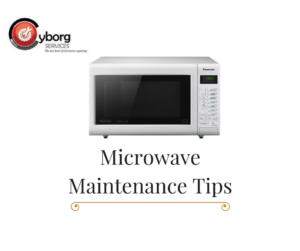 repairing microwave | microwave maintenance tips | cyborg services | best electrical repairing service in Kolkata